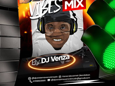 DOWNLOAD MP3: Dj Venza – Street Vibes Mix