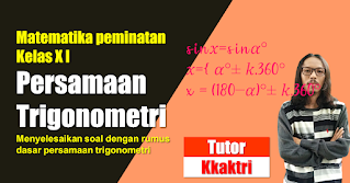 Menyelesaikan Persamaan Trigonometri dengan Rumus Dasar