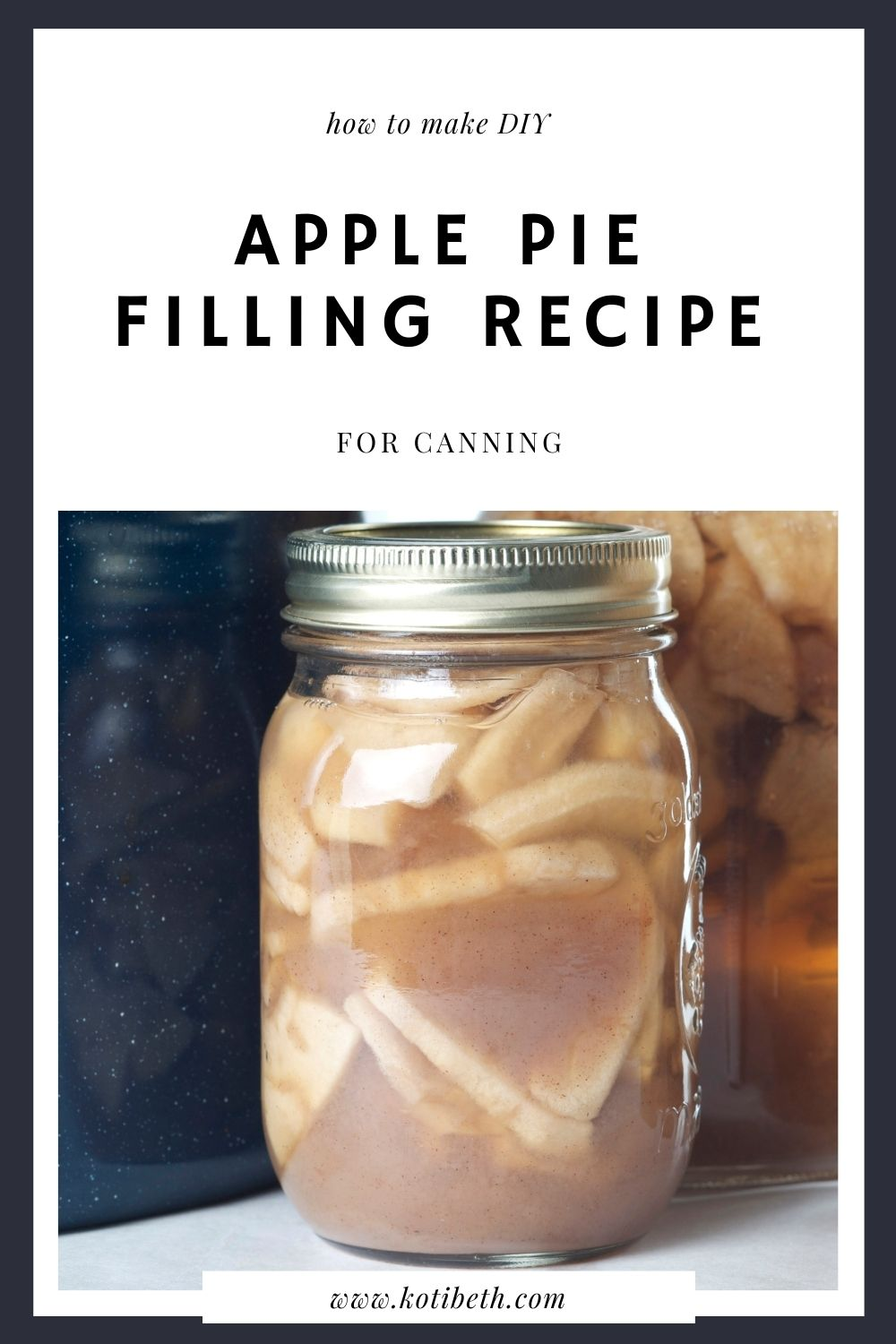 How to Make and Can Apple Pie Filling