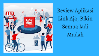 Review LinkAja
