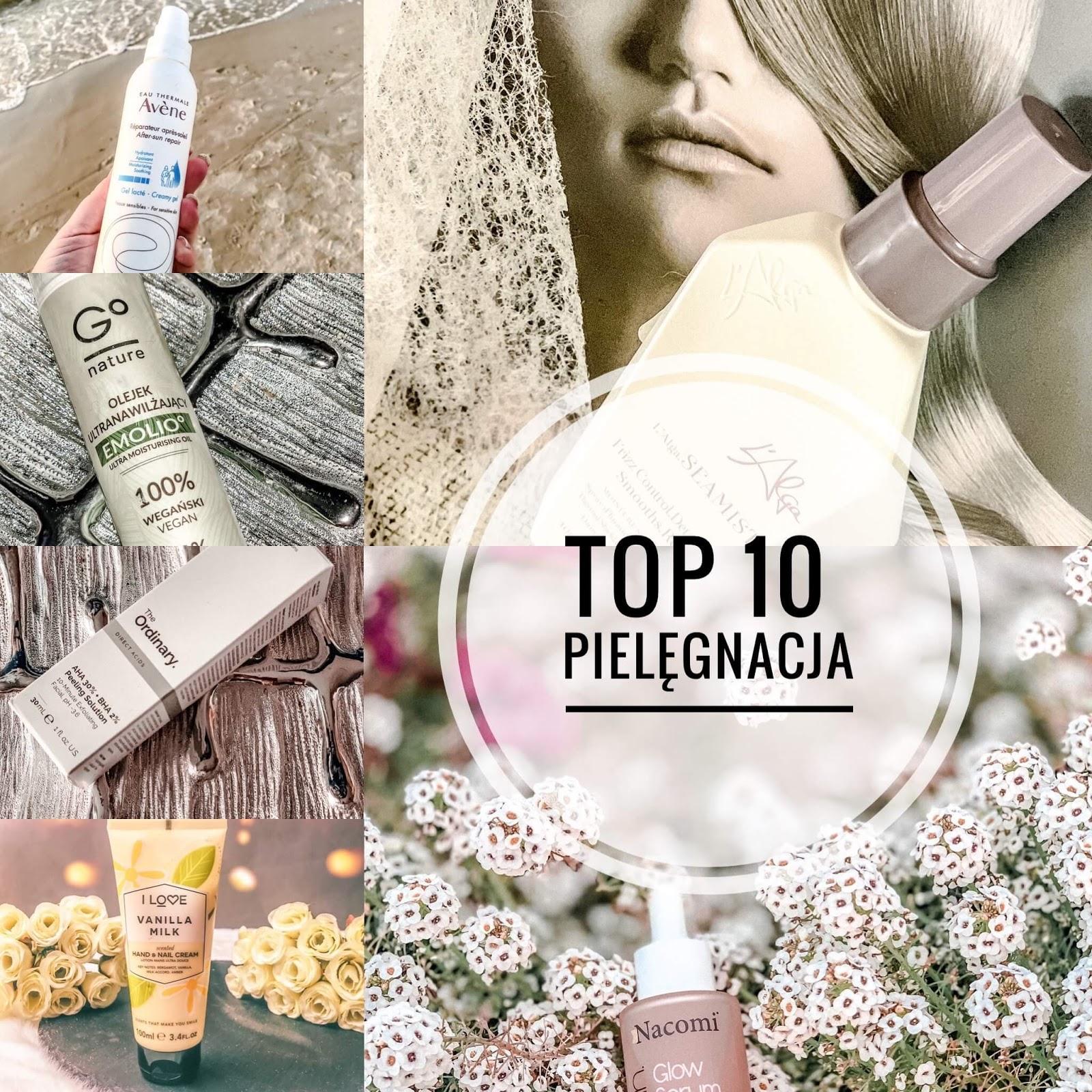 Moje TOP 10 2019 Pielęgnacja