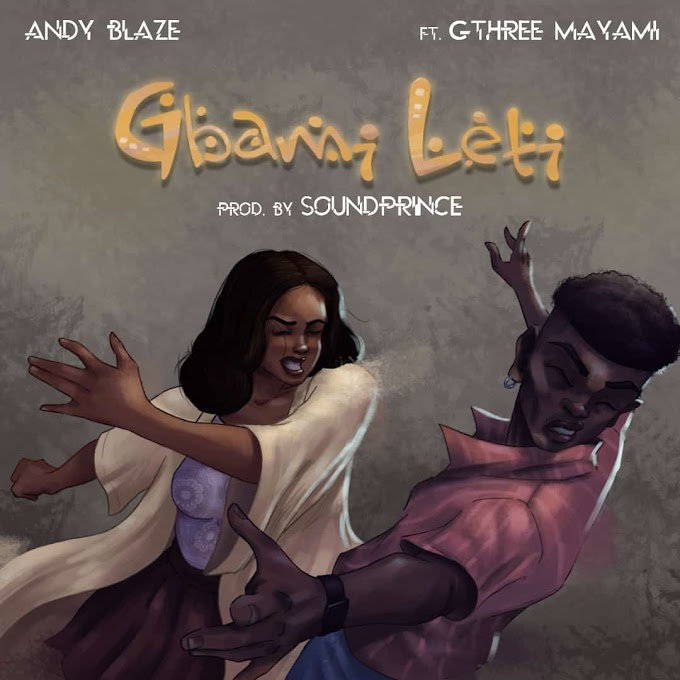 [Music] Andy Blaze ft Gthree Mayami - Gbami Leti (Obrigado)