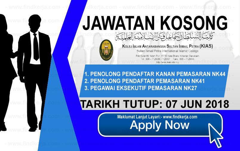 Jawatan Kerja Kosong KIAS - Kolej Islam Antarabangsa Sultan Ismail Petra logo www.findkerja.com www.ohjob.info jun 2018