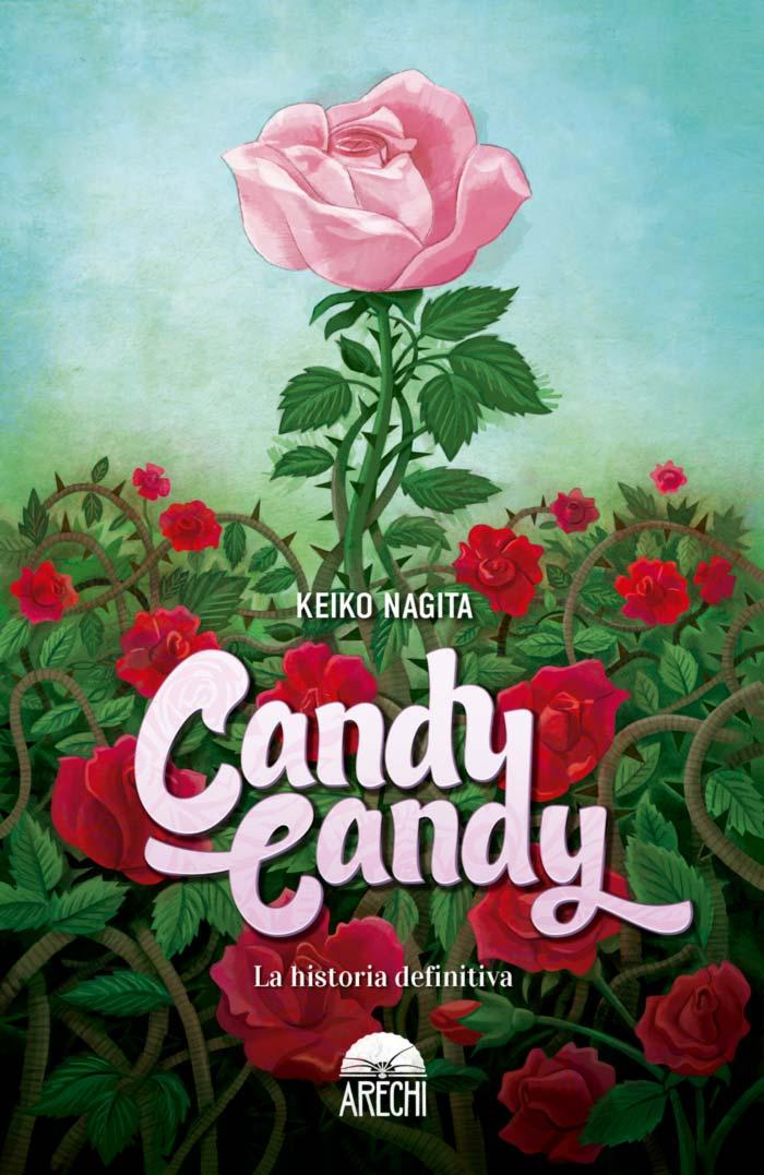 Candy Candy: La historia definitiva (Keiko Nagita) - Arechi