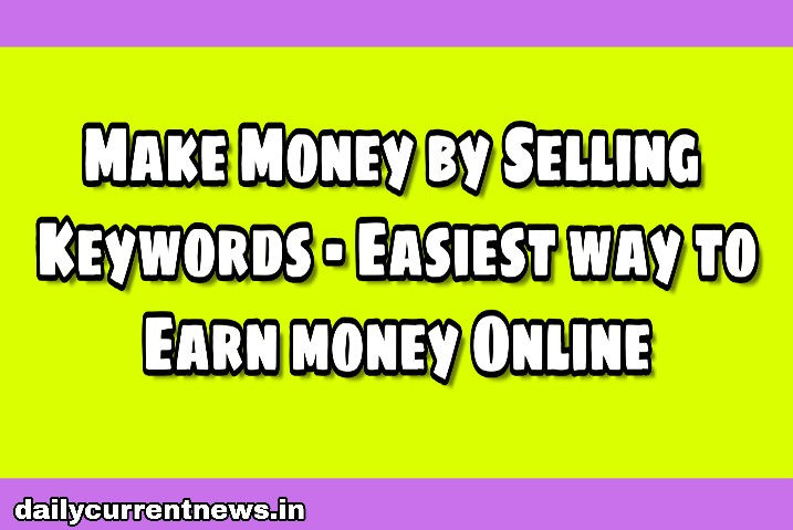 Keyword_Selling_Idea- make_Money-online