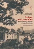 Orsigna, terra di confine-Francesca Cosi e Alessandra Repossi-copertina
