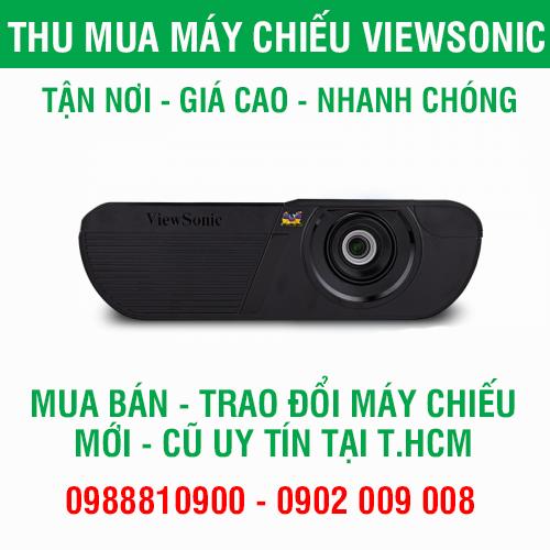 Thu mua Máy chiếu ViewSonic số lượng lớn tại TpHCM