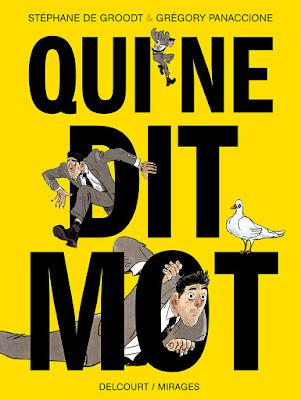 """Couverture de """"Qui ne Dit Mot"""" de De Groodt et Panaccione chez Delcourt"""