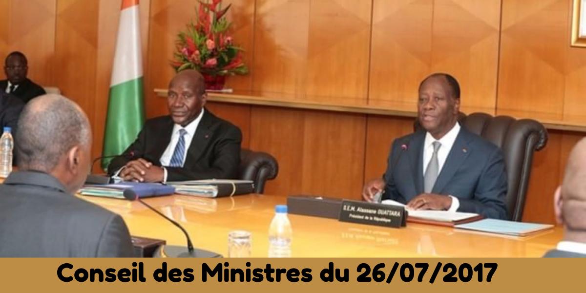 Projets de loi et de décrets adoptés au récent conseil des Ministres du 26/07/2017