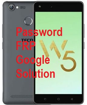 How to remove pin, pattern Reset, frp Google account bypass on Tecno W5