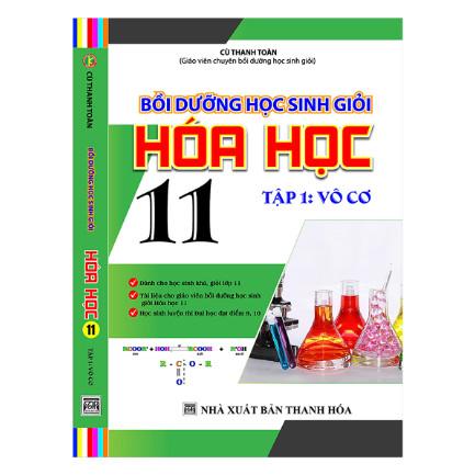 Bồi Dưỡng Học Sinh Giỏi Hóa Học 11 (Tập 1 - Vô Cơ) ebook PDF-EPUB-AWZ3-PRC-MOBI
