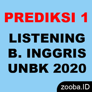 Listening UNBK 2020