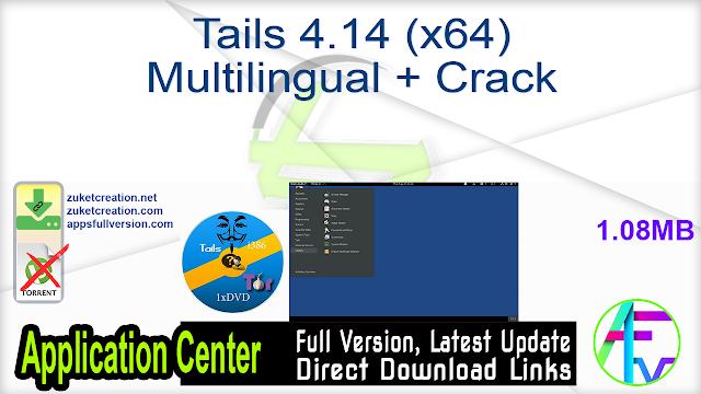 Tails 4.14 (x64) Multilingual + Crack