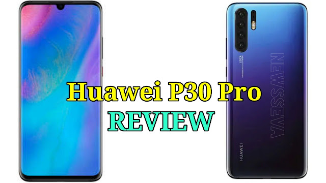 Huawei P30 And Huawei P30 Pro Features Review