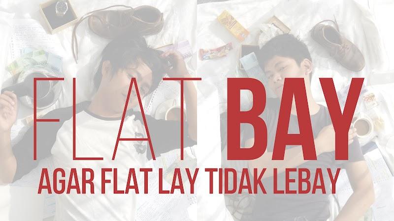 Flat Lay Mudah dan Murah (Feat Fith101)