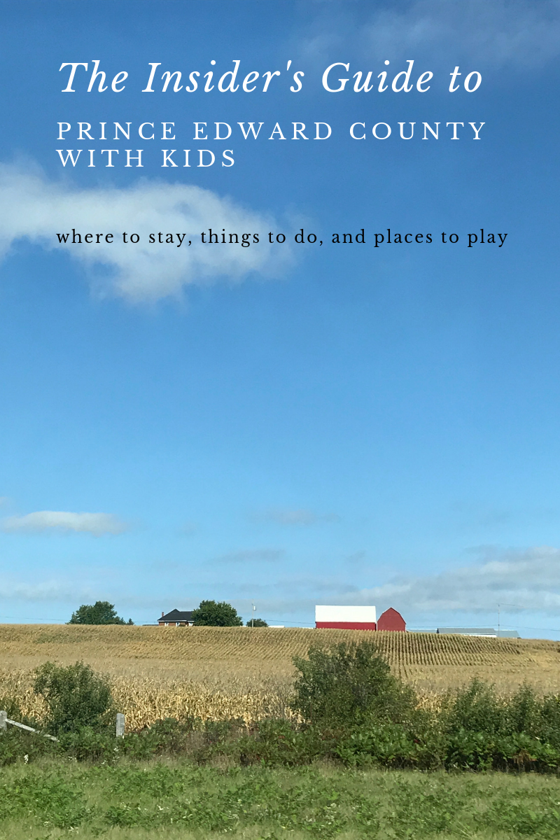 travel guide prince edward county, prince edward county with kids, family travel pec