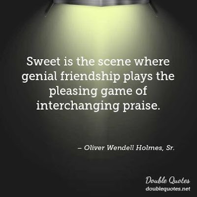 Greatest sexy quotes about friendship: Sweet is the scene where genial friendship plays the pleasing game of interchanging praise.