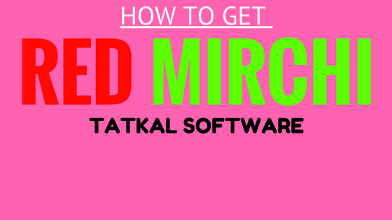 red mirchi tatkal software