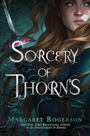 https://www.goodreads.com/book/show/42201395-sorcery-of-thorns?ac=1&from_search=true