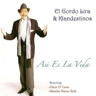 ASI ES LA VIDA - EL GORDO LIRA & KLANDESTINOS (2011)