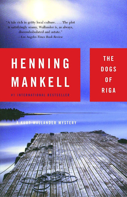 The Dogs of Riga Henning Mankell Book Review