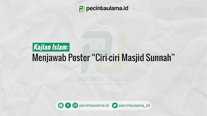 """Menjawab Poster """"Ciri-ciri Masjid Sunnah"""""""