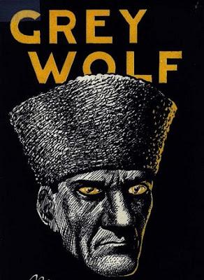 Grey Wolf - Mustafa Kemal