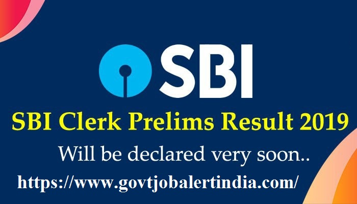 SBI Clerk Prelims Result 2019: Awaited End SBI Clerk Result
