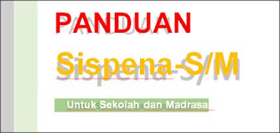 Tutorial Panduan Sispena-S/M Untuk Sekolah dan Madrasah