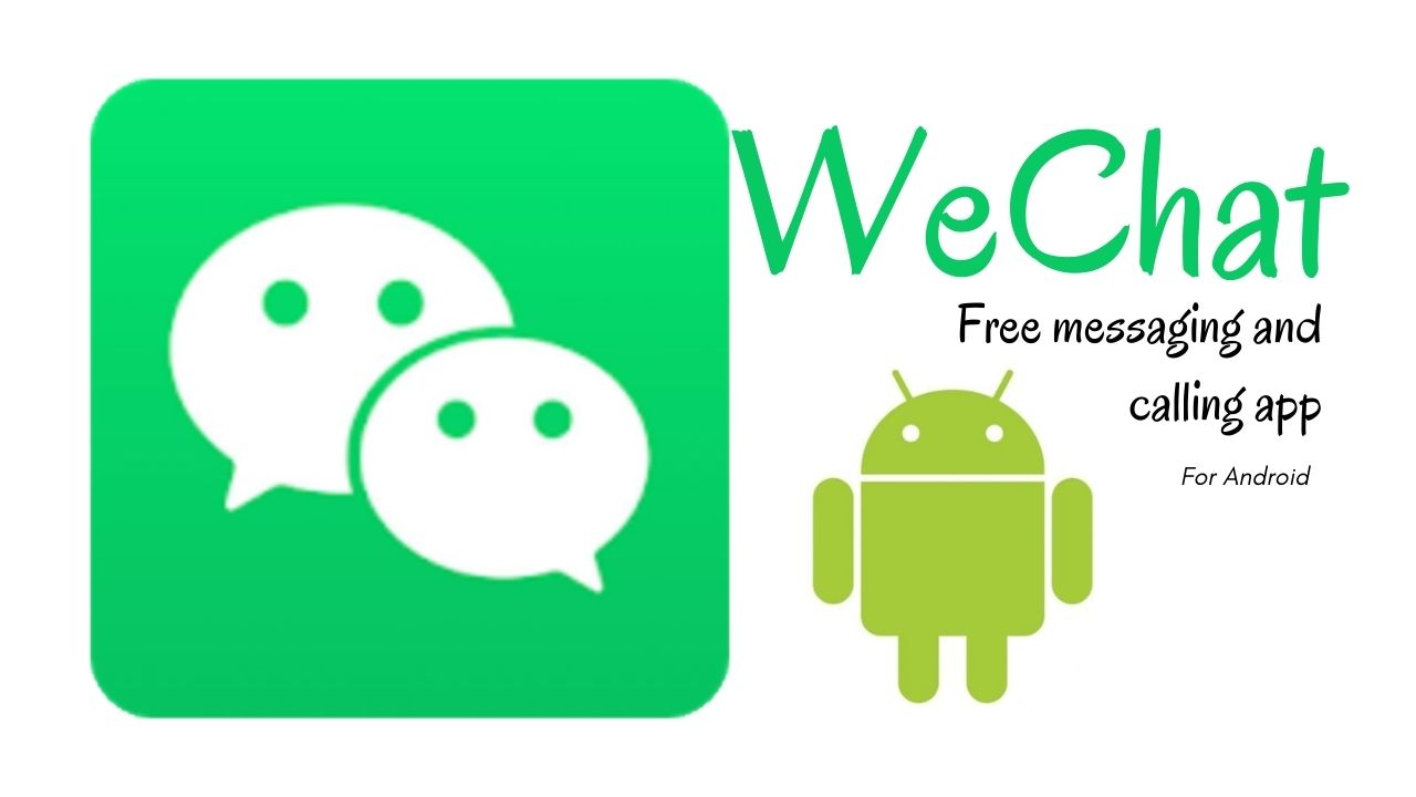 WeChat APK Download Latest Version for Android