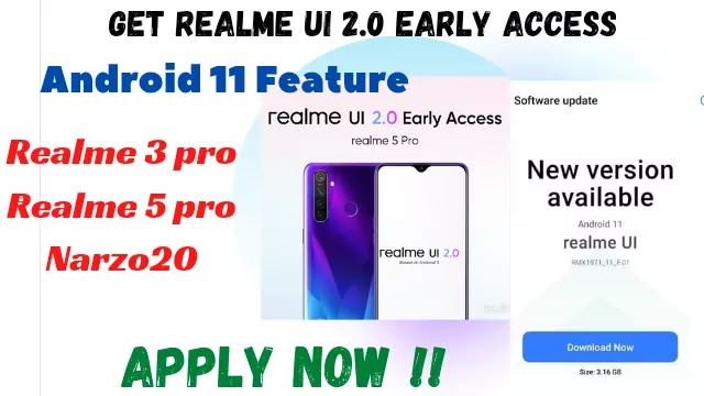 How to get Realme UI 2.0 Android 11 in Realme 3pro, 5pro and Narzo 20 smartphones