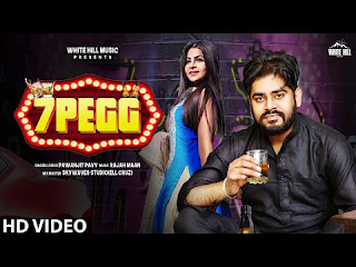 7 Pegg lyrics-Pawanjit Pavy | Punjabi Song