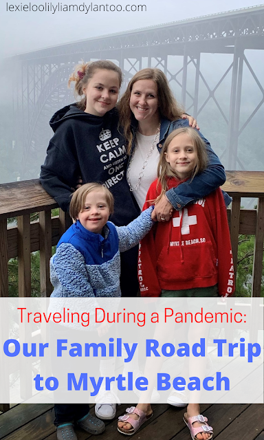 Traveling During a Pandemic: Our Family Road Trip to Myrtle Beach