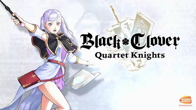 Trailer released for Noelle Silva- Black Clover: Quartet Knights