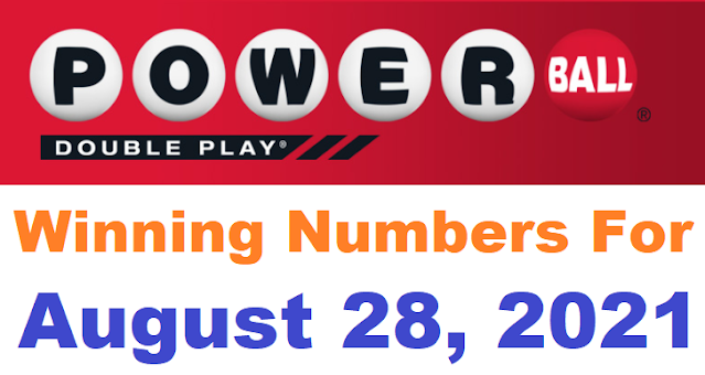 PowerBall Double Play Winning Numbers for August 28, 2021
