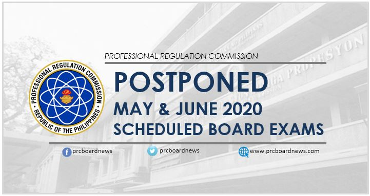 PRC postpones May and June 2020 scheduled board exams