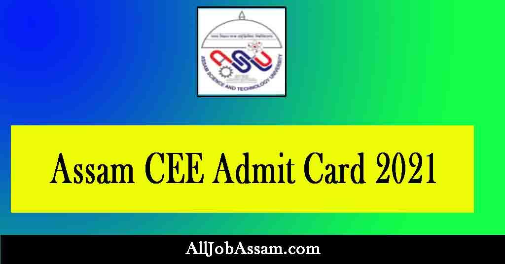 Assam CEE Admit Card 2021