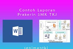 Contoh Judul Laporan PKL atau Prakerin SMK TKJ