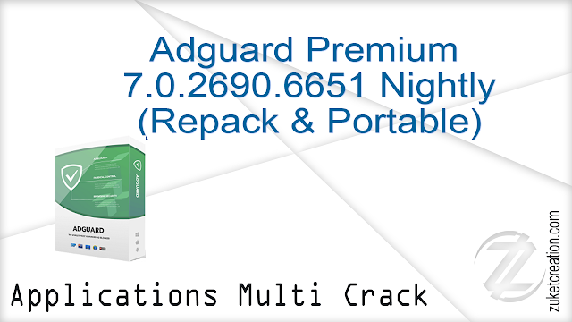 Adguard Premium 7.0.2690.6651 Nightly (Repack & Portable)     |  22 MB