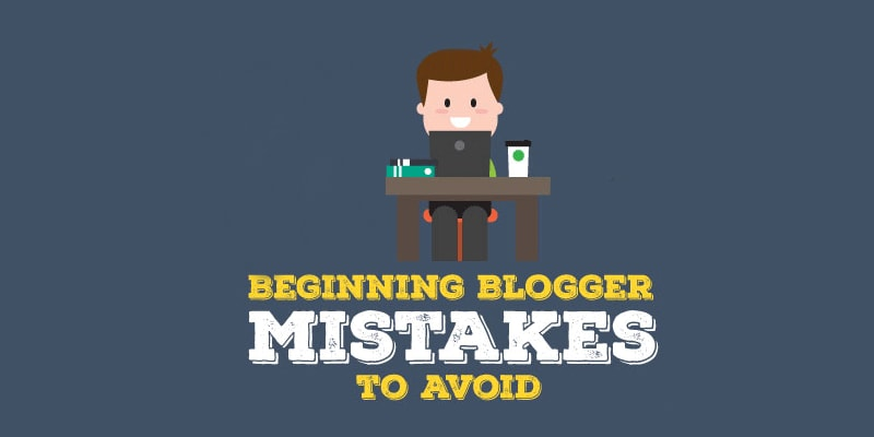Blogger và những lỗi lầm hay mắc phải