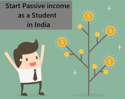 passive income ideas for student in india