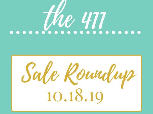 Sale Roundup 10.18.19