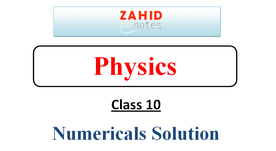 10th class physics solved numericals notes pdf download