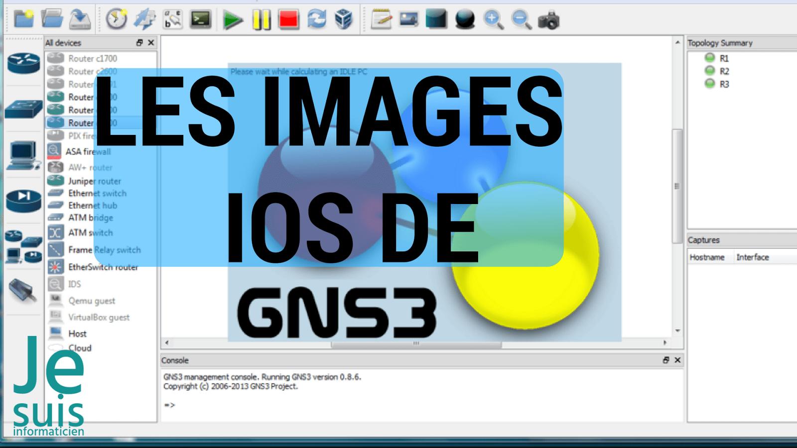 les images ios pour gns3