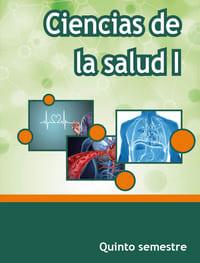 Ciencias de la Salud I Quinto  Semestre Telebachillerato