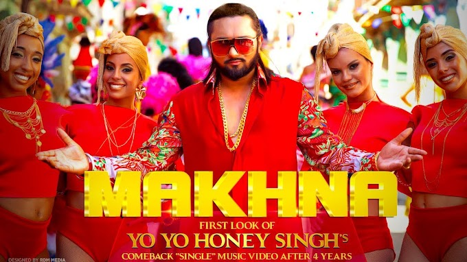 Makhna Song By Neha Kakkar, Yo Yo Honey Singh