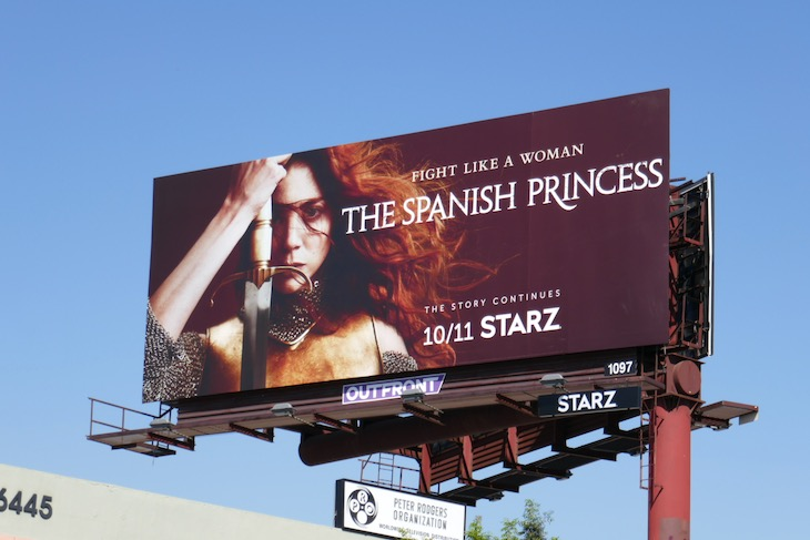 Spanish Princess season 2 Starz billboard