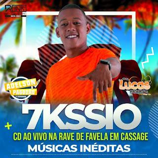 7KSSIO - CD RAVE DE FAVELA AO VIVO EM CASSANGE