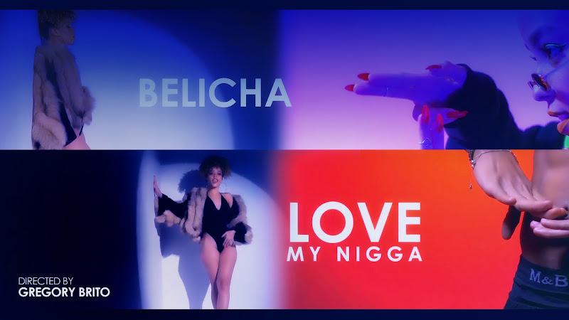 Belicha - ¨Love my nigga¨ - Videoclip - Director: Gregory Brito. Portal Del Vídeo Clip Cubano