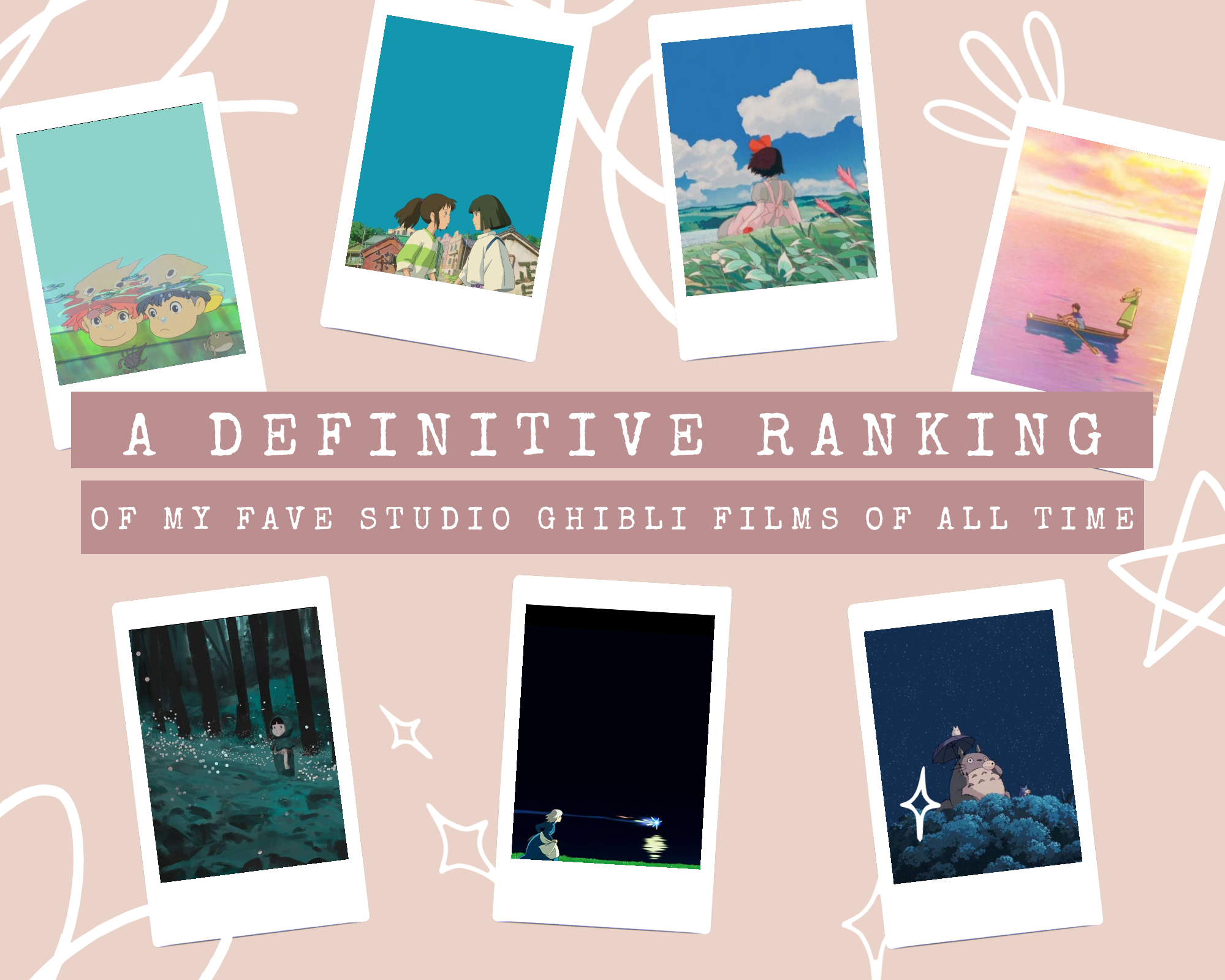 A Definitive Ranking of My Favorite Ghibli FIlms of All Time